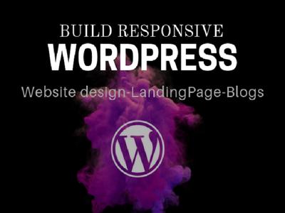 Create Responsive WordPress Website Design, Blog Or Landing Page