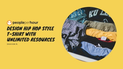 Design hip hop style T-shirt with unlimited resources
