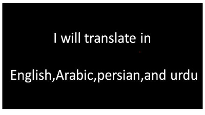 Will translate 500 words english arabic,urdu&persian language