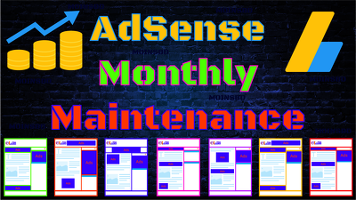 Google AdSense Maintenance (Monthly)