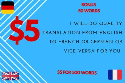 do professional translation ENGLISH-FRENCH-GERMAN