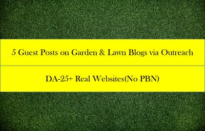 5 Guest Posts on Garden & Lawn Blogs via Outreach