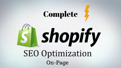Do complete Shopify On-Page SEO optimization
