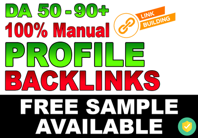 Create 10 Manual DA 50-90+ DoFollow Profile Backlinks