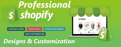 Design/Develop and Customize your Shopify Online Store