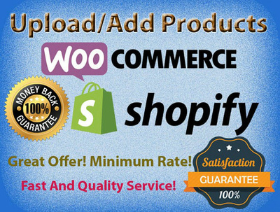 Upload, add 100 products to your woocommerce shopify store