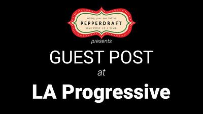 write & publish an article on LAProgressive.com / LAProgressive