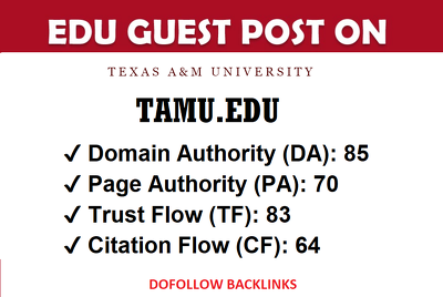 EDU guest post on Texas University - TAMU.edu - DA 85