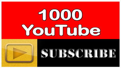 Add 1000 Active Subscriber On Your YouTube Channel