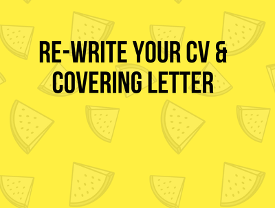 Re-write your CV & cover letter