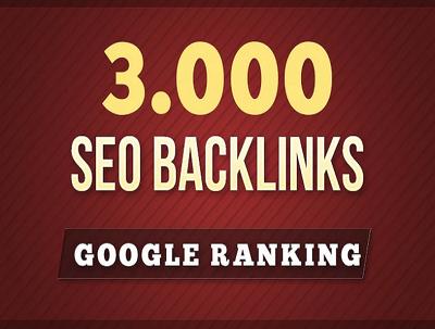 Do 3000 SEO backlinks for google ranking