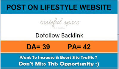 Add A Guest Post On Tastefulspace.com– DA 39 Lifestyle Website