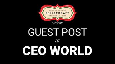 write & publish an article on CEOWorld.biz / CEOWorld /CEO World