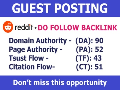 Guest post on REDDIT with permanent Dofollow backlink DA 90