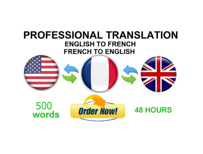 Translate up to 500 words English to French/FR Canada Vice-Versa