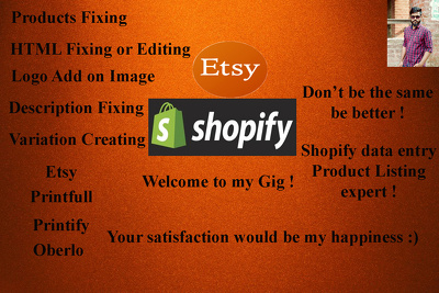 Do professional product listing on Shopify and virtual assistant