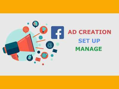 Do facebook ad creation,  set up and manage