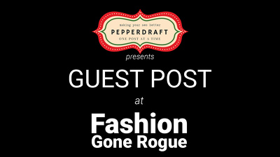 Write & publish an article on FashionGoneRogue.com