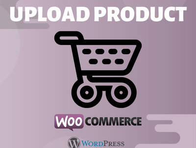 upload 100 products on your woocommerce online store in 24 hours