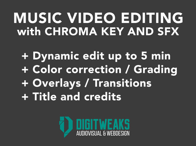 Edit your music video (Chroma, Tracking and SFX included)