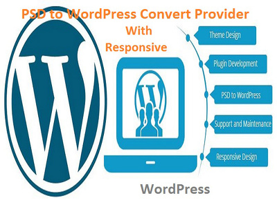 Provide PSD to WordPress Convert and responsive website creation