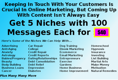 Give you 100 email autoresponder messages in Choice ONE Niche