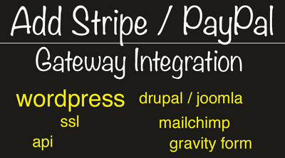 Add Stripe / PayPal to Wordpress Drupal Joomla