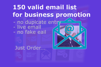Create 150 active email list for your business promotion