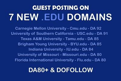 EDU Guest Posting on 7 NEW EDU Domains - DA 80+ Dofollow