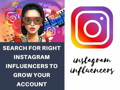 Research for right influencers for you on instagram