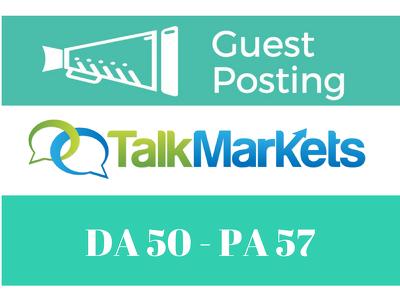 Write & Publish Guest Post on Talkmarkets DA51 Dofollow Link