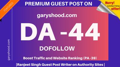 Publish Guest Post on garyshood/garyshood.com DA 44