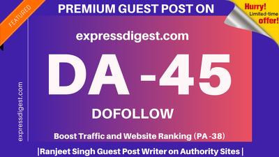 Publish Guest Post on expressdigest/expressdigest.com DA 45