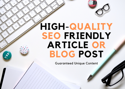 Write Best Quality SEO Friendly Blog/Article Content 500+ Words
