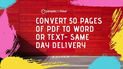 Convert 50 pages of PDF to Word or Text- same day delivery