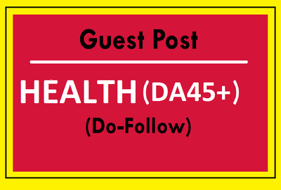 Guest Posting on Health Website DA45+