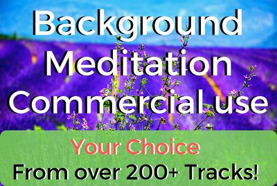 provide 10 meditation music tracks - Commercial Use