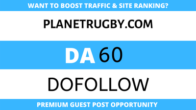 publish Guest Post on Planetrugby - Planetrugby.com - DA60
