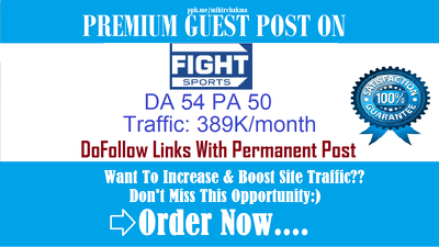 Guest Post On fightsports.tv Traffic: 389K/month- DA 54