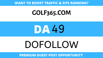 Publish Guest Post on Golf365 - Golf365.com - DA49