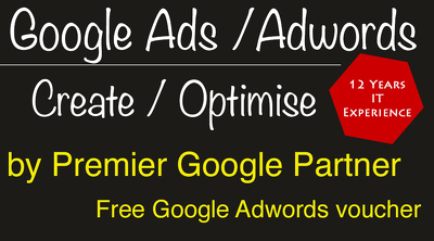 Create / set-up/ optimise Google ads/ Adwords