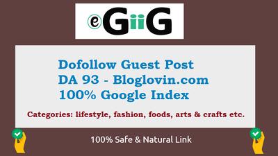 I Will Guest Post On Bloglovin Da 93 Site Dofollow Backlinks