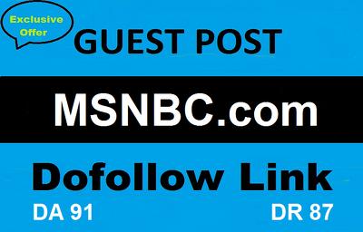 Guest Post On MSNBC , MSNBC.com DA 91 Dofollow backlink