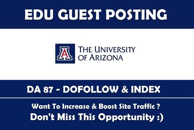 EDU guest post on University of Arizona - Arizona.edu - DA 87