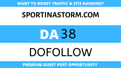 Publish Guest Post on Sportinastorm - Sportinastorm.com - DA38
