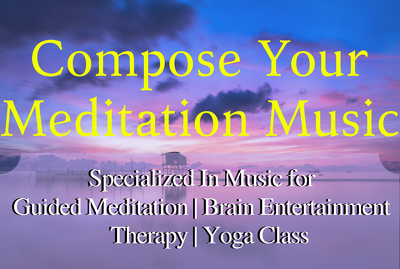 Compose 10 Minutes of Meditation Music with full copyrights