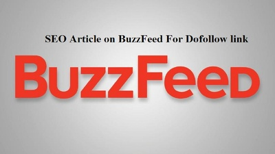 BuzzFeed Dofollow link - Write and publish SEO article