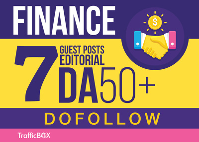 Publish 7 Guest Posts Finance Business Sites DA50+