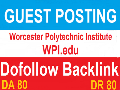 Guest Post On Worcester Polytechnic Institute WPI.edu DA 80