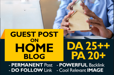 Submit 1 guest post on the quality home blog